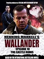 Wallander: Episode 10 - The Castle Ruins