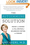 The Autoimmune Solution: Prevent and...