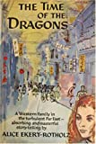 img - for The Time of the Dragons book / textbook / text book