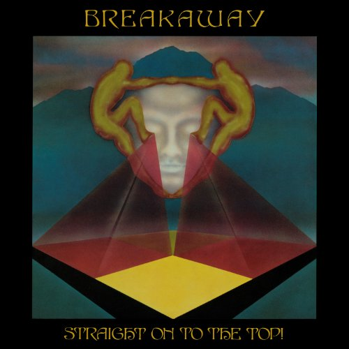Breakaway-Straight On To The Top-REMASTERED-CD-FLAC-2014-WRE Download