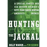 Hunting The Jackalby Billy Waugh