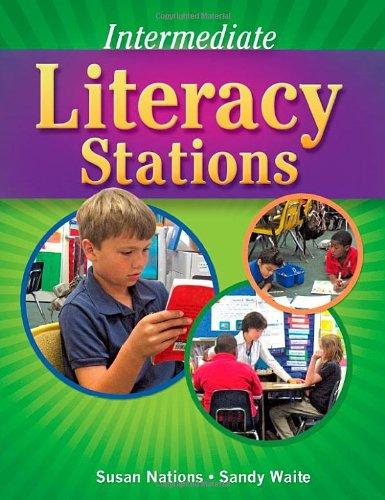 Intermediate Literacy Stations (Maupin House)