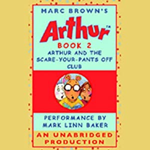 Arthur and the Scare-Your-Pants-Off Club Audiobook