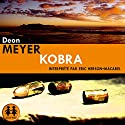 Kobra (Benny Griessel 4) | Livre audio Auteur(s) : Deon Meyer Narrateur(s) : Éric Herson-Macarel