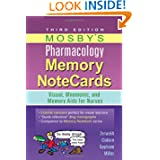 Mosby's Pharmacology Memory NoteCards: Visual, Mnemonic, and Memory Aids for Nurses, 3e by JoAnn Zerwekh MSN  EdD  RN, Jo Carol Claborn MS  RN and Tom Gaglione MSN  RN