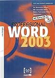 Word 2003 Professional: Auf den Punkt gebracht. An Beispielen lernen.