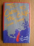 Too Close to the Edge: A Jill Smith Mystery (0312001983) by Dunlap, Susan