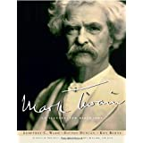 Mark Twain: An Illustrated Biography ~ Geoffrey C. Ward