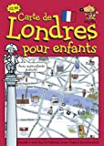 echange, troc  - Guy Fox Carte de Londres Pour les Enfants: London Children's Map French Edition