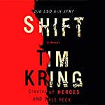 Shift: Gate of Orpheus Trilogy, Book 1 | Tim Kring,Dale Peck