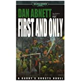 First and Only (Warhammer 40,000: Gaunt's Ghosts)by Dan Abnett