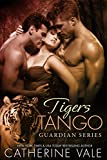 Tigers Tango (A Shifter Para... - Catherine Vale