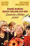 Frank Bsirske macht Urlaub auf Krk: Deutsche - Preisverlauf