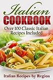 RECIPES: Italian Cookbook: Over 100 Classic Italian Recipes Included (Cookbooks, Food, Recipe Books, Italian) (Italian Edition, Italian Cookbook, Italian ... Cooking, European Cooking) (English Edition)