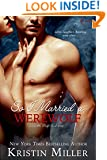 So I Married a Werewolf (Entangled Covet) (Seattle Wolf Pack Book 3)
