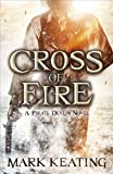 Cross of Fire: A Pirate Devlin Novel (Pirate Devlin 4)