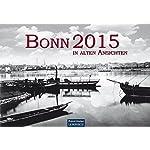 Bonn in alten Ansichten 2015
