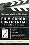 img - for Film School Confidential: The Insider's Guide To Film Schools book / textbook / text book