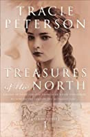 Treasures of the North (Yukon Quest Book #1)