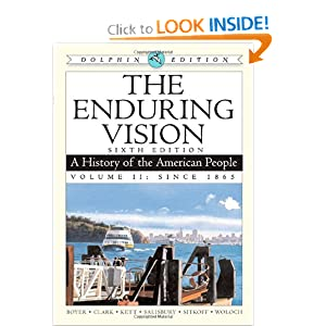 The Enduring Vision: A History of the American People, Dolphin , Volume II: Since 1865  by Paul S. Boyer