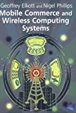 img - for Mobile Commerce and Wireless Computing Systems book / textbook / text book