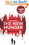 The New Hunger: The Prequel to Warm B...