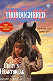 img - for Cindy's Heartbreak (Thoroughbred Series #19) book / textbook / text book