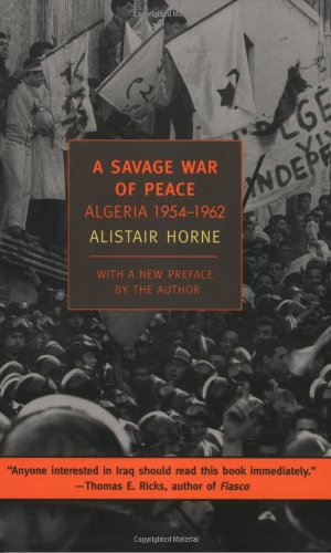 A Savage War of Peace: Algeria 1954-1962 (New York Review...