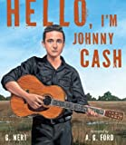 Hello, Im Johnny Cash