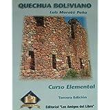 QUECHUA BOLIVIANO: Curso Elemental, Tercera Edicion