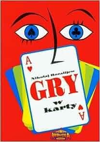Gry w karty: Rozalijew Nikolaj: 9788361372202: Amazon.com: Books