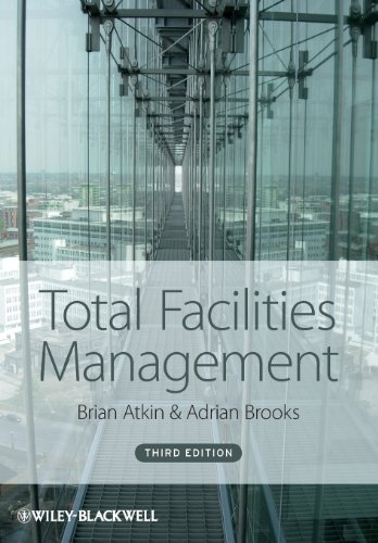 Total Facilities Management, 3rd Edition