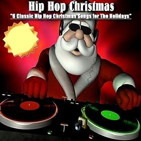Amazon.com: Jingle Bells - Hip Hop Christmas: Hip Hop Christmas: MP3 Downloads
