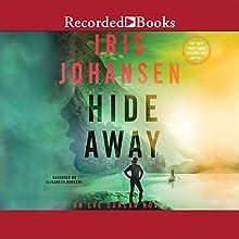 Hide Away Audiobook by Iris Johansen Narrated by Elizabeth Rodgers