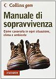 Manuale di sopravvivenza (8882118185) by John Wiseman