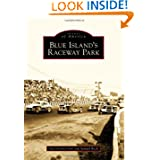 Blue Island's Raceway Park (Images of America)