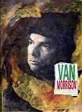 Van Morrison: Too Late to Stop Now (0747518246) by Turner, Steve