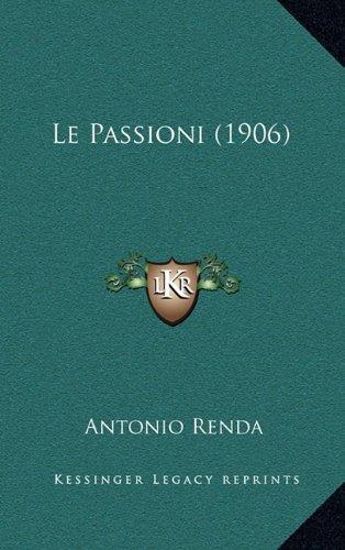 Le Passioni (1906)
