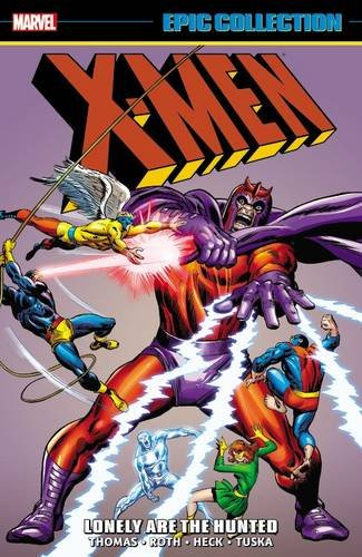 x-men-epic-collection-lonely-are-the-hunted