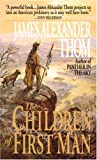 The Children of First Man (0449149706) by JAMES ALEXANDER Thom