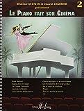 Le Piano fait son cinéma Volume 2
