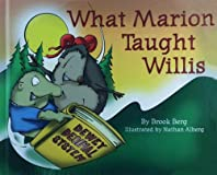 What Marion Taught Willis
