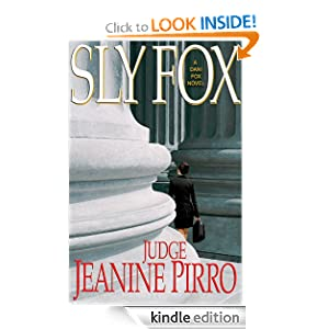 Kindle Book Bargain: Sly Fox: A Dani Fox Novel, by Jeanine Pirro. Publisher: Hyperion (July 17, 2012)