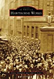 Hawthorne Works (Images of America)