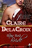 The Rose Red Bride (The Jewels of Kinfairlie Book 2)