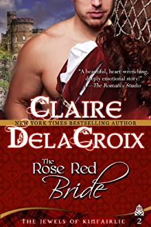 The Rose Red Bride (The Jewels Of Kinfairlie)