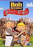echange, troc Bob le bricoleur - Vol.8 : Les Bricoleurs de la Table Ronde