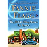 The All-Girl Filling Station's Last Reunion: A Novel ~ Fannie Flagg