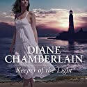 Keeper of the Light: Keeper Trilogy, Book 1 (       UNABRIDGED) by Diane Chamberlain Narrated by Arielle DeLisle