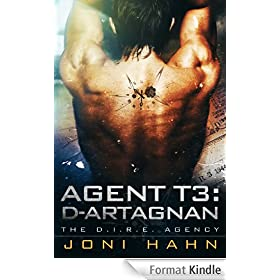 Agent T3: d'Artagnan (DIRE Agency Trilogy Bk #3) (The D.I.R.E. Agency) (English Edition)